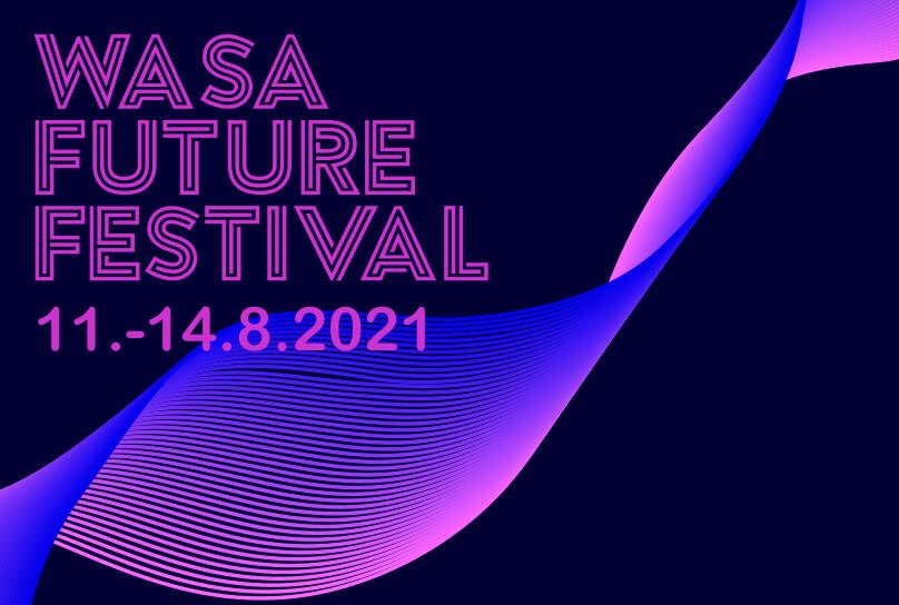 Wasa Future Festival 11.-14.8.2021